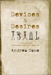 Devices and Desires: A History of Contraceptives in America - Andrea Tone