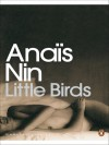 Little Birds (Penguin Modern Classics) - Anais Nin