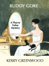 Miss Fisher Murder Mysteries: Ruddy Gore - Kerry Greenwood