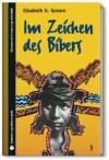 SZ Junge Bibliothek Jugendliteraturpreis, Bd. 3: Im Zeichen des Bibers - Elizabeth G. Speare