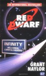 Red Dwarf: Infinity Welcomes Careful Drivers - Grant Naylor