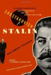 Shostakovich and Stalin: The Extraordinary Relationship Between the Great Composer and the Brutal Dictator - Solomon Volkov, Antonina W. Bouis