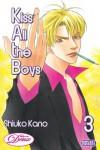 Kiss All the Boys, Volume 3 - Shiuko Kano