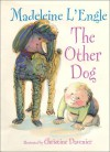 The Other Dog (Books of Wonder) - Madeleine L'Engle