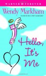 Hello, It's Me (Warner Forever) - Wendy Markham
