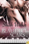 Beautiful Scars - Shiloh Walker