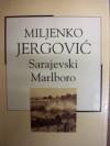 Sarajevski Marlboro - Miljenko Jergović
