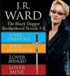 The Black Dagger Brotherhood Novels 5-8 - J.R. Ward