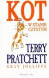 Kot w stanie czystym - Piotr W. Cholewa, Terry Pratchett, Gray Jolliffe