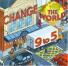 Change The World 9 To 5 - Are We