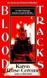 Blood Tracks - Karen Rose Cercone