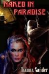Naked In Paradise - Tianna Xander