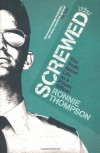 Screwed: The Truth about Life as a Prison Officer - Ronnie Thompson