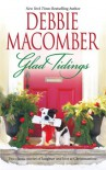 Glad Tidings: Here Comes TroubleThere's Something About Christmas - Debbie Macomber