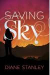 Saving Sky - Diane Stanley