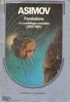 Fondazione. La quadrilogia completa (1953-1983) - Isaac Asimov, Cesare Scaglia, Laura Serra