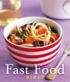 Fast Food Bible - lee blalock, Victoria Heywood