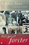 Hidden Lives: A Family Memoir - Margaret Forster