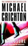 Disclosure: A Novel - Michael Crichton