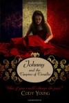Johnny and the Vampires of Versailles (Vampires of the Tower) (Volume 2) - Cody Young