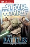 DK Adventures: Star Wars: Jedi Battles - DK Publishing