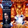 Absolution (Doctor Who) [Audiobook] [Audio CD] - Scott Alan Woodard