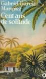 Cent ans de solitude - Gabriel García Márquez