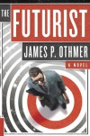 The Futurist - James P. Othmer