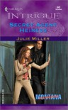 Secret Agent Heiress (Montana Confidential) - Julie Miller