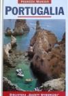 Portugalia. Podróże marzeń - praca zbiorowa