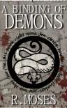 A Binding of Demons (The Last Savior, #2) - R. Moses