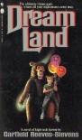 Dream Land - Garfield Reeves-Stevens