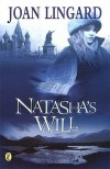 Natasha's Will - Joan Lingard