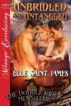 Unbridled and Untangled - Elle Saint James