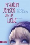 Fräulein Jensen und die Liebe - Anne Hansen