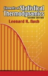 Elements of Statistical Thermodynamics - Leonard K. Nash