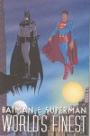 Batman & Superman: World's Finest - Karl Kesel, Dave Taylor, Peter Doherty, Graham Nolan, Tom Morgan, Robert Campanella, Sal Buscema