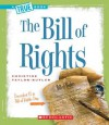 The Bill of Rights (True Books) - Christine Taylor-Butler