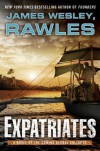 Expatriates - James Wesley,  Rawles