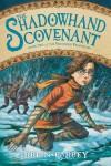 The Shadowhand Covenant - Brian Farrey, Brett Helquist