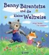 Benny Bärentatze und die kleine Weltreise - Katja Reider