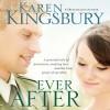 Ever After (Lost Love Series #2) - Karen Kingsbury