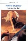 Lunes de fiel - Pascal Bruckner