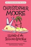 Island of the Sequined Love Nun - Christopher Moore
