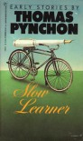 Slow Learner - Thomas Pynchon