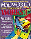 MacWorld Guide to Microsoft Works 3 - Barrie A. Sosinsky