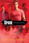 Spark (Elemental) - Brigid Kemmerer