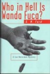 Who In Hell Is Wanda Fuca?  - G.M. Ford
