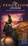 The Pendragon Chronicles: Heroic Fantasy from the Time of King Arthur - Mike Ashley