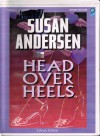 Head Over Heels - Susan Andersen, Anna Fields